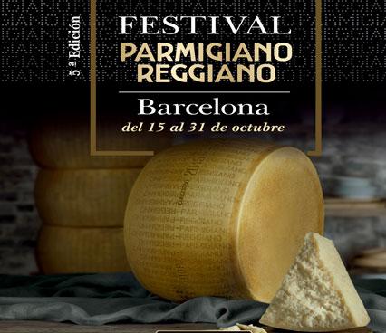 El Festival Parmigiano Reggiano en Barcelona